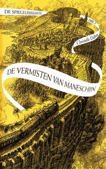 Coverafbeelding van: De vermisten van Maneschijn – De Spiegelpassante, deel 2