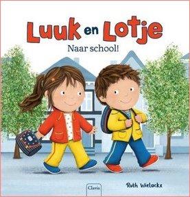Coverafbeelding van: Luuk en Lotje. Naar school!