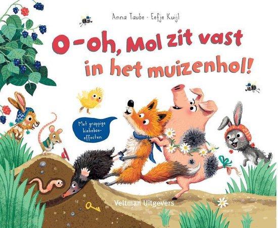 Coverafbeelding van: O-oh, Mol zit vast in het muizenhol!