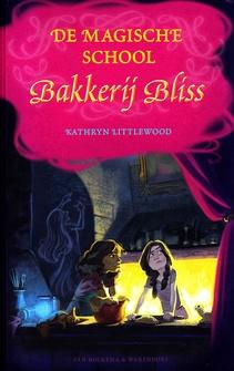 Coverafbeelding van: De magische school – Bakkerij Bliss, deel 8