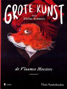Coverafbeelding van: Grote kunst voor kleine kenners – de Vlaamse Meesters