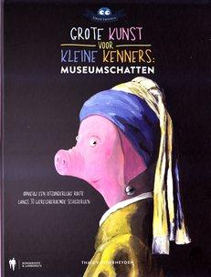 Coverafbeelding van: Grote kunst voor kleine kenners – museumschatten