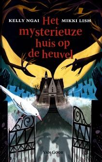 Coverafbeelding van: Het mysterieuze huis op de heuvel