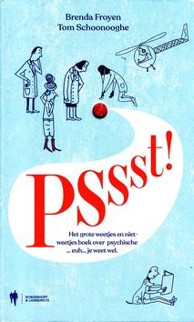 Coverafbeelding van: Pssst! Het grote weetjes en niet-weetjes boek over psychische… euh… je weet wel.