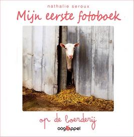 Coverafbeelding van: Mijn eerste fotoboek: op de boerderij