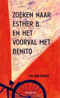 Coverafbeelding van: Zoeken naar Esther B. en het voorval met Benito