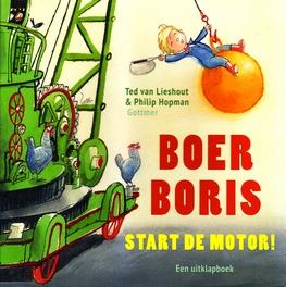 Coverafbeelding van: Boer Boris start de motor!