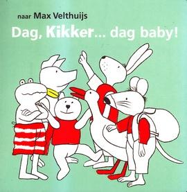 Coverafbeelding van: Dag, Kikker…dag baby!