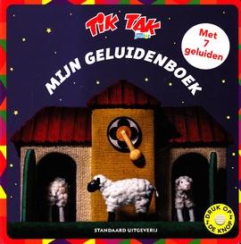 Coverafbeelding van: Tik Tak: mijn geluidenboek