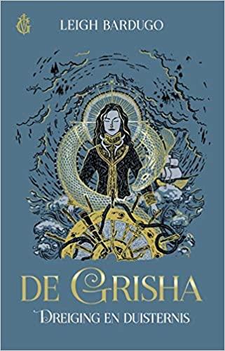 Coverafbeelding van: Dreiging en Duisternis – De Grisha, deel 2