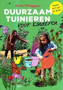 Coverafbeelding van: Duurzaam tuinieren voor kinderen