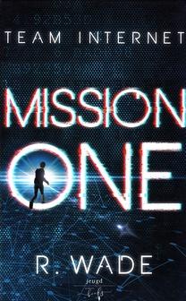 Coverafbeelding van: Mission One – Team internet, deel 1