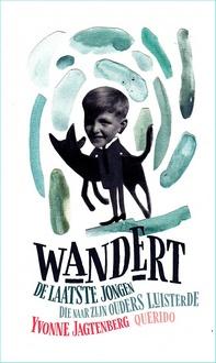 Coverafbeelding van: Wandert – De laatste jongen die naar zijn ouders luisterde