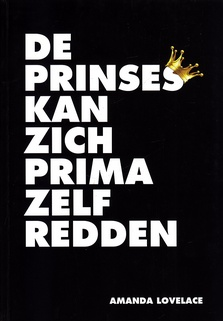 Coverafbeelding van: De prinses kan zich prima zelf redden