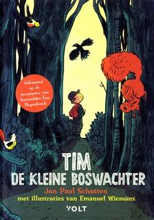 Coverafbeelding van: Tim de kleine boswachter