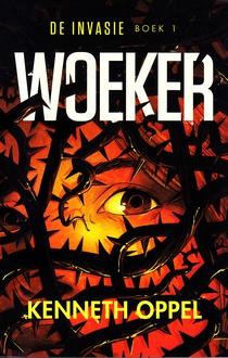 Coverafbeelding van: Woeker – De invasie, deel 1