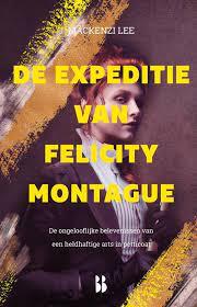 Coverafbeelding van: De expeditie van Felicity Montague