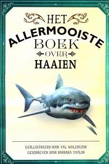 Coverafbeelding van: Het allermooiste boek over haaien